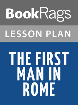 The First Man in Rome Lesson Plans
