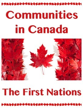 Communities in Canada // THE FIRST NATIONS // Canadian History // Social Studies