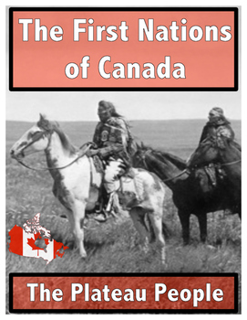 The First Nations of Canada // The Plateau People
