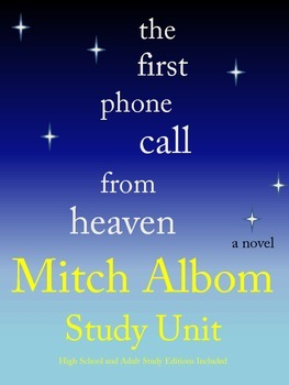 The First Phone Call from Heaven by Mitch Albom Study Unit