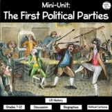Mini-Unit: The First Political Parties