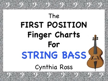 The First Position: Finger Charts for String Bass