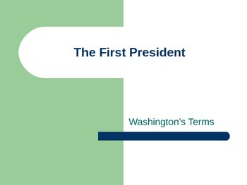 The First President - Washington