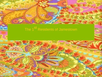 The First Residents of Jamestown PowerPoint