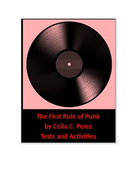 The First Rule of Punk by Celia C. Perez Tests and Activities