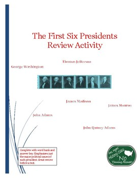The First Six Presidents Review