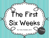 The First Six Weeks {Back to School}