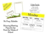 The First Six Weeks of School - Morning Meeting Slides/Plan (NO PREP/EDITABLE)
