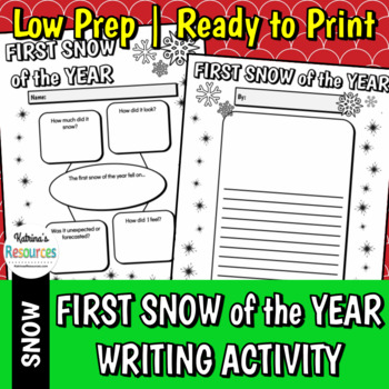 The First Snow of the Year - Winter Writing Activity