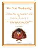 "A Holiday Play and Readers' Theater ""The First Thanksgiving"""
