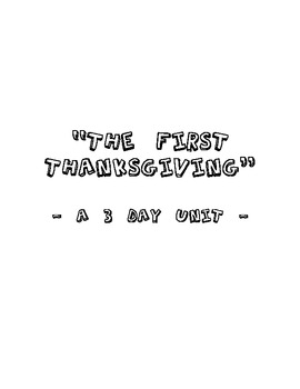 'The First Thanksgiving': A 3 Day Unit Plan