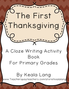 The First Thanksgiving : A Cloze Book