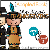The First Thanksgiving Adapted Book { Level 1 and Level 2 }