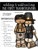 The First Thanksgiving- Adding and Subtracting (Double and Triple Digits)