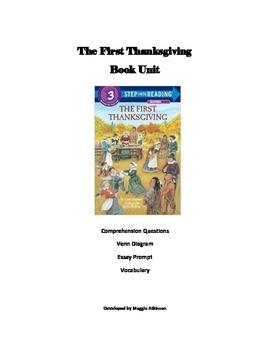 The First Thanksgiving Book Unit - questions, venn diagram, essay, vocabulary