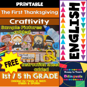 The First Thanksgiving Craftivity - Pictures and Intruction Sheet Added - Free