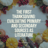 The First Thanksgiving: Evaluating Primary and Secondary S
