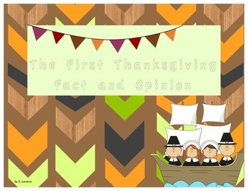 The First Thanksgiving - Fact and Opinion
