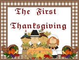 The First Thanksgiving - Main Idea, Drawing Conclusions, Inferring, and More