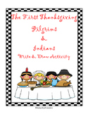 The First Thanksgiving Pilgrims and Indian Write and Draw Activity