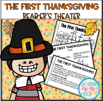 The First Thanksgiving...Reader's Theater and Activities!