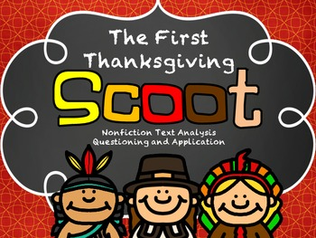 The First Thanksgiving SCOOT! Nonfiction Text Questioning