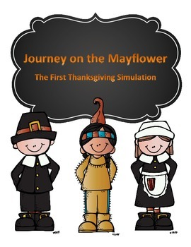 The First Thanksgiving Simulation: Journey on the Mayflower
