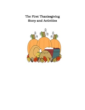 The First Thanksgiving Story and Activities