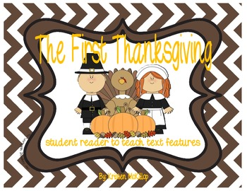 The First Thanksgiving Student Reader - use to teach text features