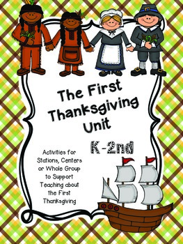 The First Thanksgiving Unit for K-2nd Grade