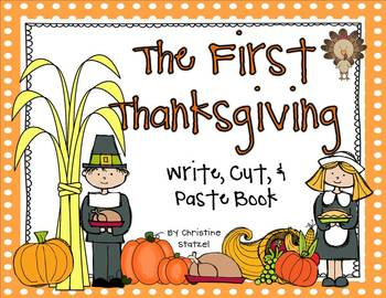 The First Thanksgiving: Write, Cut, & Paste Book