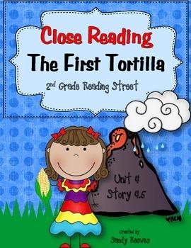 The First Tortilla Close Reading 2nd Grade Reading Street