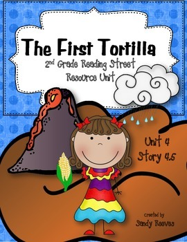 The First Tortilla Reading Street 2nd Grade Unit 4 Story 5