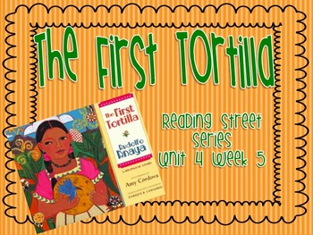 The First Tortilla Reading Street Grade 2 2011 & 2013 Series | TpT