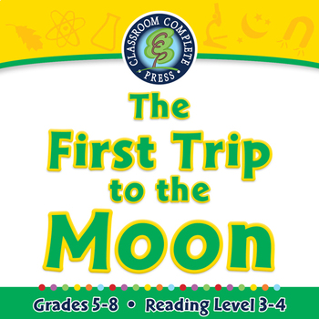 The First Trip to the Moon - NOTEBOOK Gr. 5-8