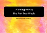 The First Two Weeks Plan