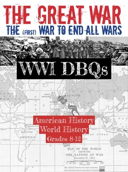 The (First) War to End All Wars: WWI DBQs