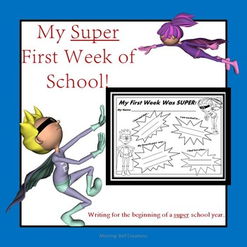 The First Week of School: Writing for the beginning of a SUPER school year!