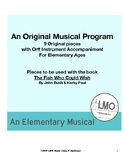 The Fish Who Could Wish - An original Musical Program for