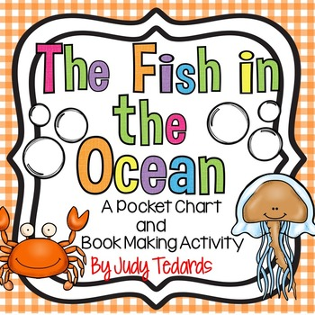The Fish in the Ocean (Pocket Chart Song and Book Making Activity)