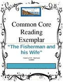 The Fisherman and His Wife- CCSSS Reading Exempler-cold read