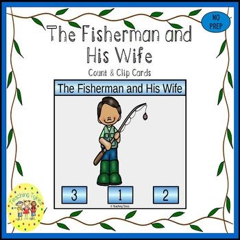The Fisherman and His Wife Fairy Tales Count and Clip Task Cards