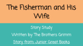 The Fisherman and His Wife- Junior Great Books Version