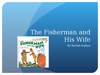 The Fisherman and His Wife Powerpoint