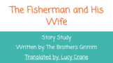 The Fisherman and His Wife Story Study