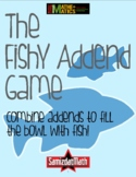 The Fishy Addend Game: Gre@t Fun for All Levels of Addition