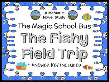 The Fishy Field Trip (Magic School Bus) Novel Study / Comprehension (28 pages)