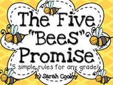 The Five Bees Promise:  5 Simple Rules for Any Grade!