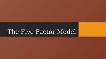 The Five Factor Model
