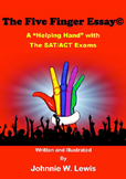 The Five Finger Essay© -- A Helping Hand with the SAT/ACT Exam